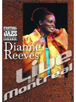 Dianne Reeves - Live In Montreal