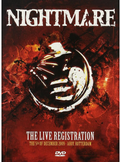 Nightmare The Live Registration - The 5th December 2009