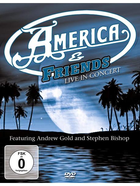 America & Friends - Live In Concert