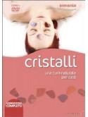 Cristalli - Una Cura Naturale Per Tutti (Dvd+Libro)