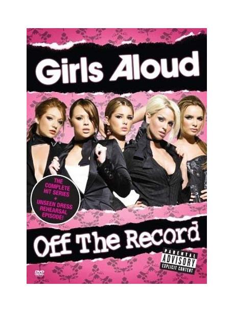 Girls Aloud - Off The Record [Dvd] [2006] [Edizione: Regno Unito]