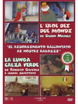 Eroe Dei Due Mondi (L') / La Lunga Calza Verde