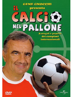 Calcio Nel Pallone (Il)