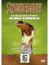 Snake Bite - In Search Of The King Cobra [Edizione: Regno Unito]