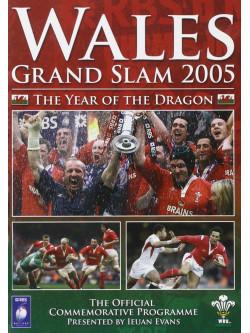 Wales Rugby Grand Slam 2005 - The Year Of The Dragon [Edizione: Regno Unito]
