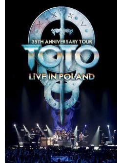 Toto - 35Th Anniversary Tour-Live In Poland Poland [Edizione: Giappone]
