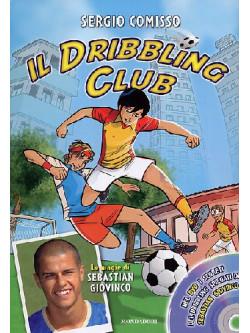 Dribbling Club (Il) (Sergio Comisso) (Dvd+Libro)