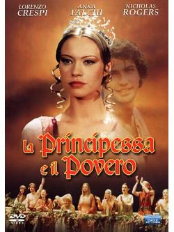 Principessa E Il Povero (La)