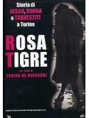 Rosa Tigre