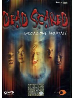 Dead Scared - Iniziazione Mortale