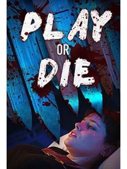 Play Or Die [Edizione: Stati Uniti]