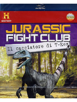Jurassic Fight Club - Il Cacciatore Di T-Rex (Blu-Ray+Booklet)