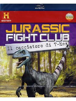 Jurassic Fight Club - Il Cacciatore Di T-Rex (Blu-Ray+Booklet)