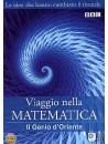 Viaggio Nella Matematica 02 - Il Genio D'Oriente