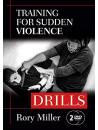 Rory Miller - Drills: Training For Sudden Violence [Edizione: Stati Uniti]