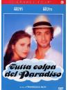 Tutta Colpa Del Paradiso