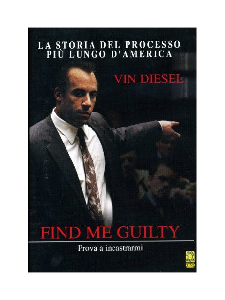Find Me Guilty - Prova A Incastrarmi