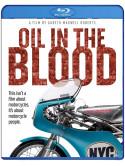 Oil In The Blood [Edizione: Regno Unito]