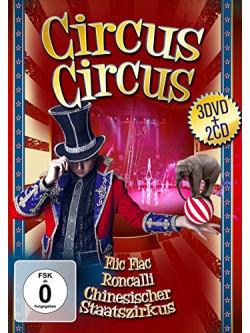Flic Flac / Roncalli / Chinesi - Circus Circus 3Dvd+2Cds