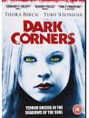 Dark Corners [Edizione: Regno Unito]