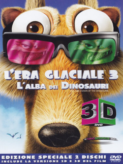 Era Glaciale 3 (L') - L'Alba Dei Dinosauri (3D) (2 Dvd)