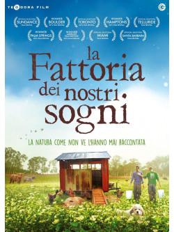 Fattoria Dei Nostri Sogni (La)