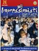 Impressionisti (Gli) (2 Dvd+Booklet)