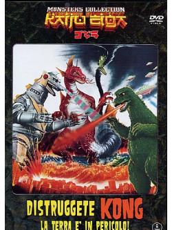 Distruggete Kong! La Terra E' In Pericolo