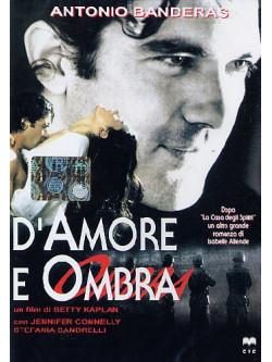 D'Amore E D'Ombra