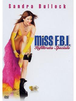 Miss Fbi - Infiltrata Speciale
