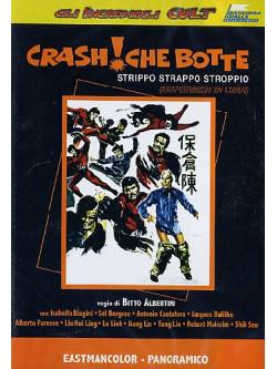 Crash! Che Botte - Strippo Strappo Stroppio