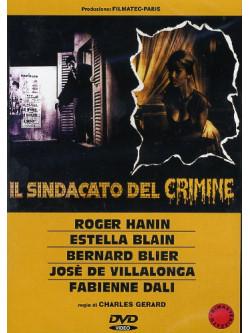 Sindacato Del Crimine (Il)
