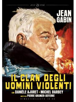 Clan Degli Uomini Violenti (Il) (Rimasterizzato In Hd)