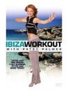 Patsy Palmer: Ibiza Workout [Edizione: Regno Unito]