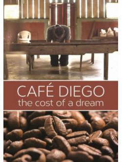Cafe Diego: The Cost Of A Dream [Edizione: Stati Uniti]