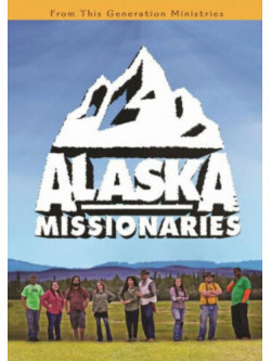 Alaska Missionaries [Edizione: Stati Uniti]