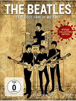 Beatles (The) - Take Good Care Of My Baby