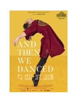 And Then We Danced [Edizione: Paesi Bassi]