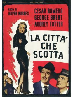 Citta' Che Scotta (La)