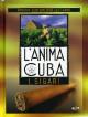 Anima Di Cuba (L') - I Sigari (Dvd+Libro)
