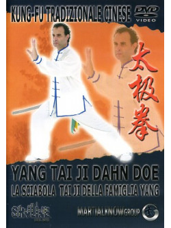 Sciabola Tai Ji Della Famiglia Yang (La) - Yang Tai Ji Dahn Doe (Dvd+Libro)