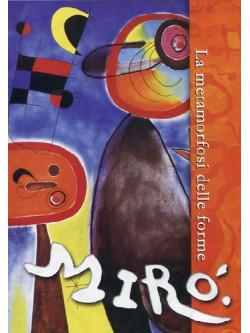 Miro' - La Metamorfosi Delle Forme (Dvd+Booklet)