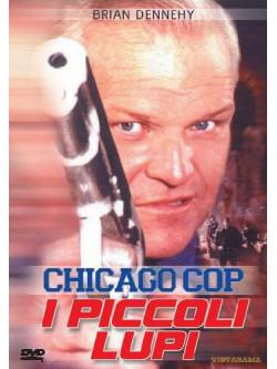 Chicago Cop - I Piccoli Lupi