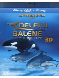 Delfini E Balene - La Tribu' Degli Oceani (3D) (Blu-Ray 3D+Blu-Ray)