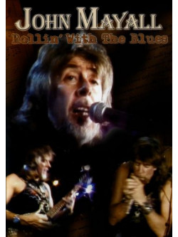 John Mayall - Rollin' With The Blues