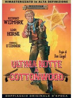 Ultima Notte A Cottonwood