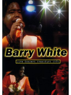 Barry White - Live Concert Frankfurt 1975