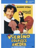 Pierino Colpisce Ancora