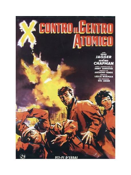 X Contro Il Centro Atomico