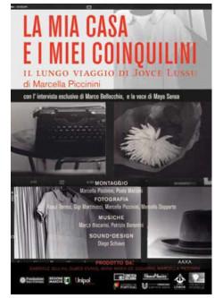 Mia Casa E I Miei Coinquilini (La) (Il Lungo Viaggio Di Joyce Lussu)